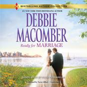 Ready for Marriage by  Debbie Macomber audiobook