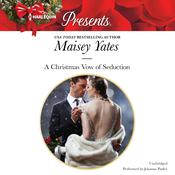 A Christmas Vow of Seduction by  Maisey Yates audiobook