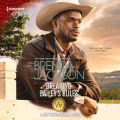 Breaking Bailey's Rules by  Brenda Jackson audiobook