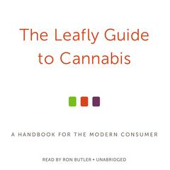 The Leafly Guide to Cannabis by The Leafly Team audiobook