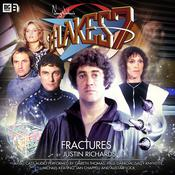 Blake's 7: Fractures by  Justin Richards audiobook