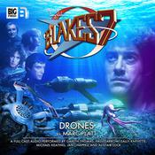 Blake's 7: Drones by  Marc Platt audiobook