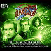 Blake's 7: The Liberator Chronicles, Vol. 3 by  Mark Wright audiobook
