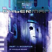 Cyberman 1.1: Scorpius by  Nicholas Briggs audiobook