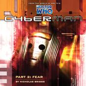Cyberman 1.2: Fear by  Nicholas Briggs audiobook