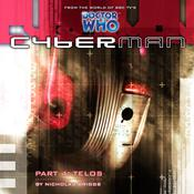 Cyberman 1.4: Telos by  Nicholas Briggs audiobook
