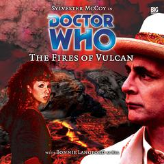 Doctor Who: The Fires of Vulcan by Steve Lyons audiobook