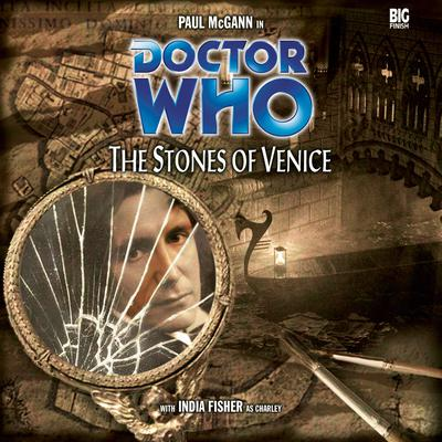 Doctor Who: The Stones of Venice by Paul Magrs audiobook