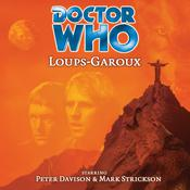 Doctor Who: Loups-Garoux by  Marc Platt audiobook