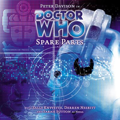 Doctor Who: Spare Parts by Marc Platt audiobook