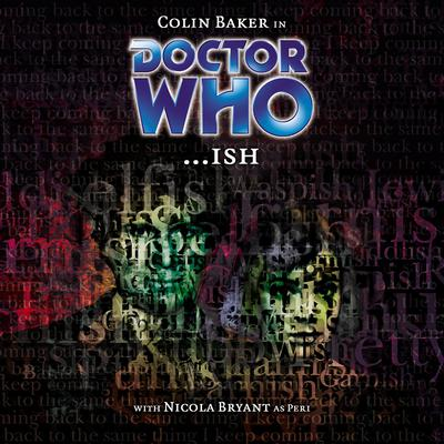 Doctor Who: …Ish by Phil Pascoe audiobook