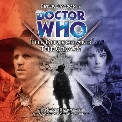 Doctor Who: The Church and the Crown by Cavan Scott audiobook