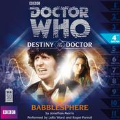 Doctor Who: Babblesphere by  Jonathan Morris audiobook