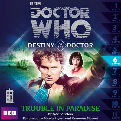 Doctor Who: Trouble in Paradise by Nev Fountain audiobook