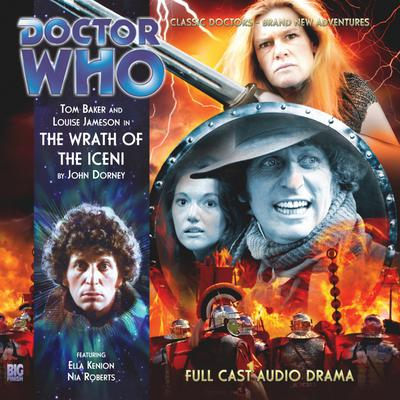 Doctor Who: The Fourth Doctor Adventures: The Wrath of the Iceni by John Dorney audiobook
