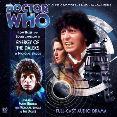 Doctor Who: The Fourth Doctor Adventures: Energy of the Daleks by Nicholas Briggs audiobook