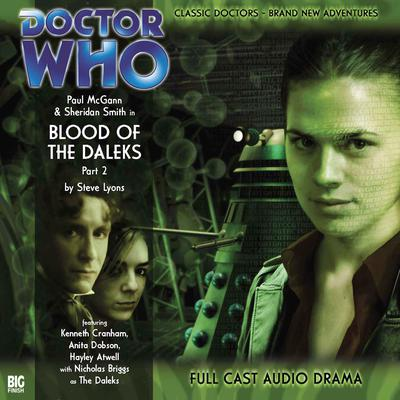 Doctor Who: The Eighth Doctor Adventures: Blood of the Daleks, Part 2 by Steve Lyons audiobook