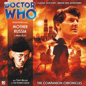 Doctor Who: The Companion Chronicles: Mother Russia by  Marc Platt audiobook