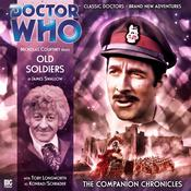 Doctor Who: The Companion Chronicles: Old Soldiers by  James Swallow audiobook