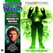 Doctor Who: Mission to Magnus by  Philip Martin audiobook