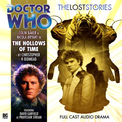 Doctor Who: The Hollows of Time by Christopher H. Bidmead audiobook