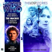 Doctor Who: The Lost Stories: The Macros by  Tony Rudlin audiobook