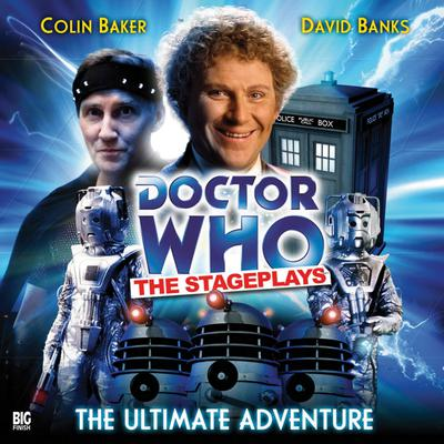 Doctor Who: The Stageplays: The Ultimate Adventure by Terrance Dicks audiobook