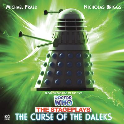 Doctor Who: The Stageplays: The Curse of the Daleks by David Whitaker audiobook