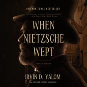 When Nietzsche Wept by  Irvin D. Yalom MD audiobook