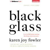 Black Glass by  Karen Joy Fowler audiobook