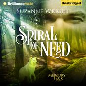 Spiral of Need by  Suzanne Wright audiobook