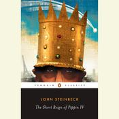The Short Reign of Pippin IV by  John Steinbeck audiobook