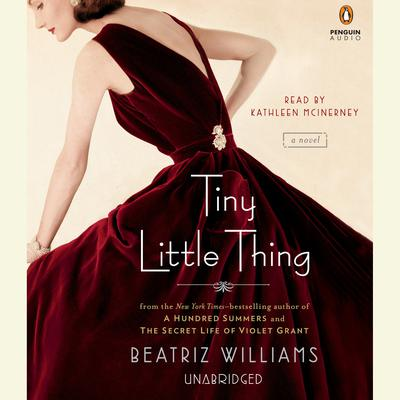 Tiny Little Thing by Beatriz Williams audiobook