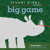 Big Game by  Stuart Gibbs audiobook