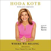 Where We Belong by  Hoda Kotb audiobook