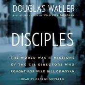 Disciples by  Douglas Waller audiobook