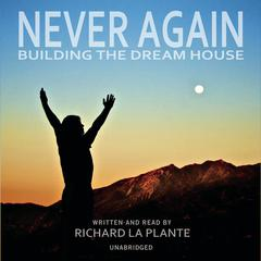 Never Again by Richard La Plante audiobook