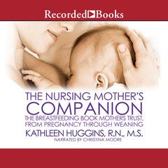 The Nursing Mother's Companion-7th Edition by Kathleen Huggins audiobook