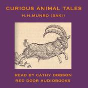Curious Animal Tales by  Saki audiobook