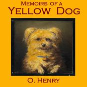 Memoirs of a Yellow Dog by  O. Henry audiobook