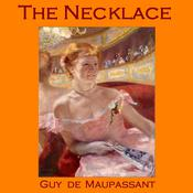 The Necklace by  Guy de Maupassant audiobook
