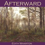 Afterward by  Edith Wharton audiobook