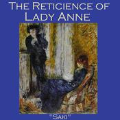 The Reticence of Lady Anne by  Saki audiobook