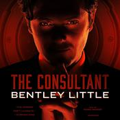 The Consultant by  Bentley Little audiobook