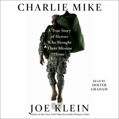 Charlie Mike by Joe Klein audiobook