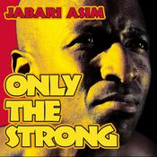 Only the Strong by  Jabari Asim audiobook