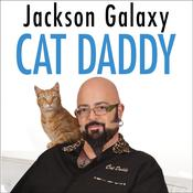 Cat Daddy by  Jackson Galaxy audiobook