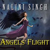 Angels' Flight by  Nalini Singh audiobook