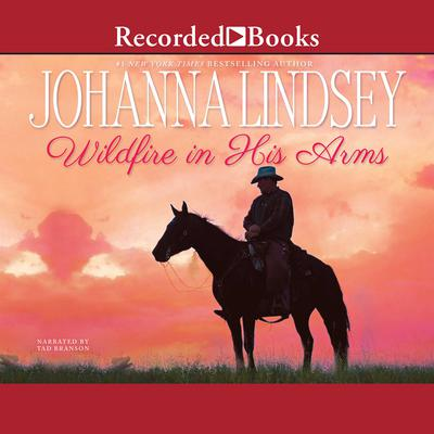 Wildfire in His Arms by Johanna Lindsey audiobook
