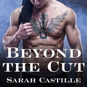Beyond the Cut by  Sarah Castille audiobook